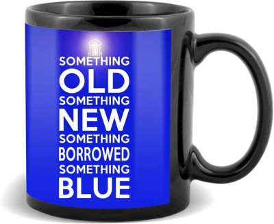 SKY TRENDS GIFT SomeThing Old Something New Something Borrowed Something With Lighting Blue Gifts For Birthday And Anniversary Black Coffee Ceramic Mug
