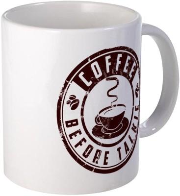 Muggies Magic Coffee Before Talkie, Coffee Firsts Coffee, Novelty Coffee Cup Ceramic Mug(325 ml)
