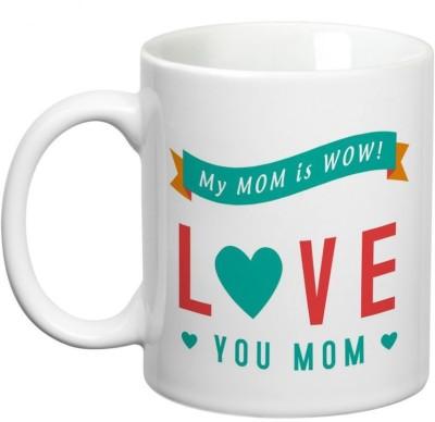 Prithish Mom is Wow. Love You Mom Ceramic Mug
