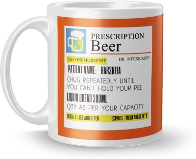 posterchacha Prescription Beer  For Patient Name Harshita For Gift And Self Use Ceramic Mug