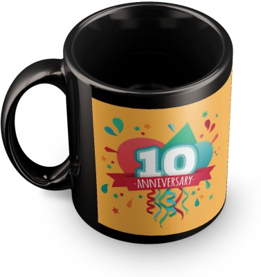 posterchacha Happy 10 Th Anniversary Black Tea And Coffee To Give As A Birthday Gift To Loved One Ceramic Mug