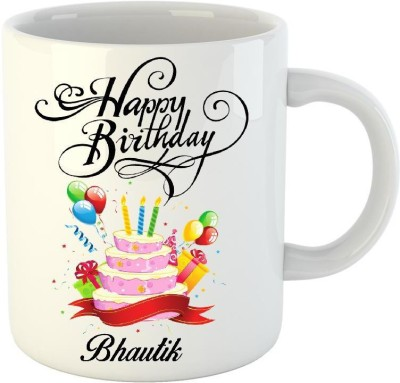 HuppmeGift Happy Birthday Bhautik White  (350 ml) Ceramic Mug