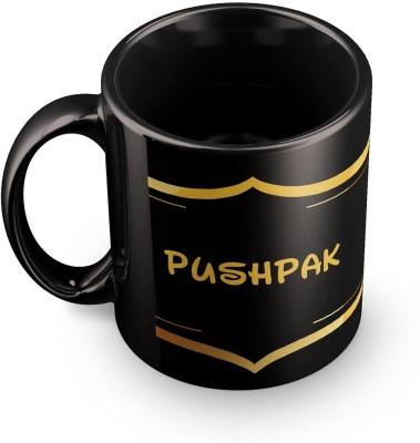 posterchacha Pushpak Name Tea And Coffee  For Gift And Self Use Ceramic Mug