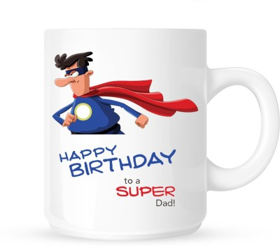 Huppme Gifts Happy Birthday Super Dad White  Ceramic Mug