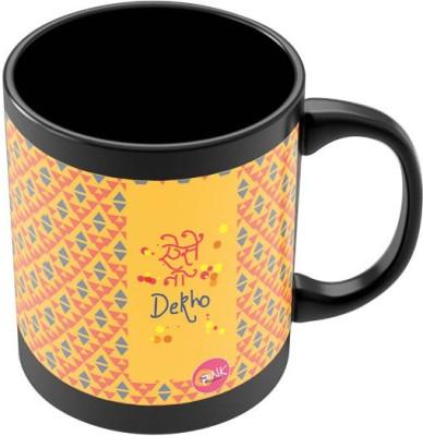 PosterGuy Aise Na Dekho Funny Quote Ceramic Mug