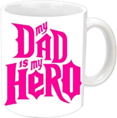 RajLaxmi My Dad Is My Hero White  Ceramic Mug