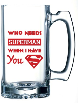 10 Am Who Needs Superman Beer Glass Mug