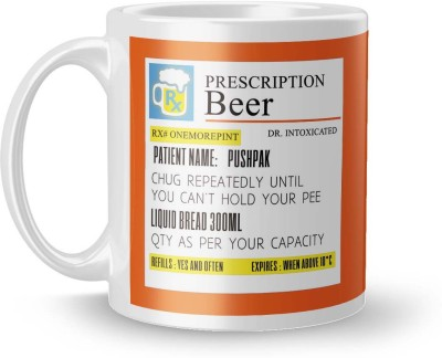 posterchacha Prescription Beer  For Patient Name Pushpak For Gift And Self Use Ceramic Mug