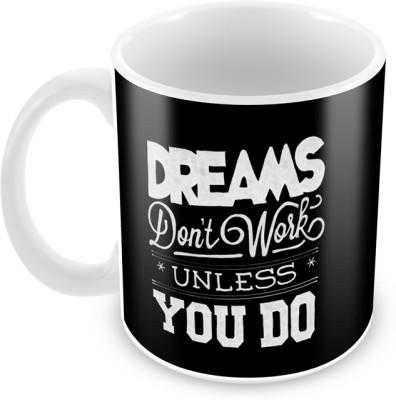 AKUP dreams-dont-work-unlees-u-do-it Ceramic Mug