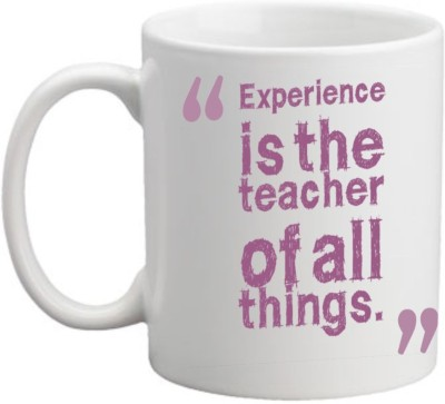 Printocare Experience is the Teacher of All Things Ceramic Mug