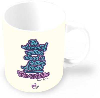 Thinkpot The Secret Of Getting Ahead Is Getting Started. Take Action - Mark Twain Ceramic Mug