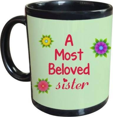 Sajawat Homes A Most Beloved Sister Black Coffee Ceramic Mug