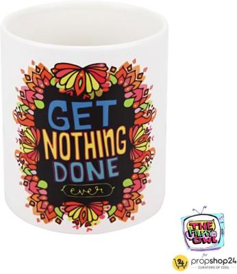 PropShop24 COFFEE MUG - GET NOTHING DONE Ceramic Mug