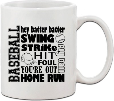 Muggies Magic BASEBALL, SWING STRIKE, HIT FOUL, YOU,RE OUR, HOME RUN Coffee Tea Cup Ceramic Mug(325 ml)