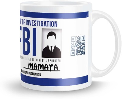 posterchacha Mamata FBI ID Tea And Coffee Ceramic Mug(300 ml)