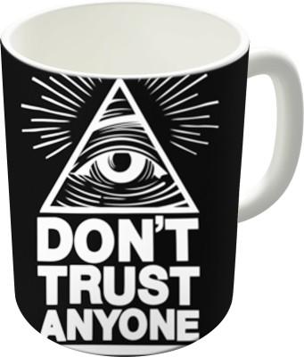 The Fappy Store Dont Trust Ceramic Mug