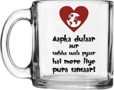 PrintXpress Aapka Dulaar Tea  Glass Mug