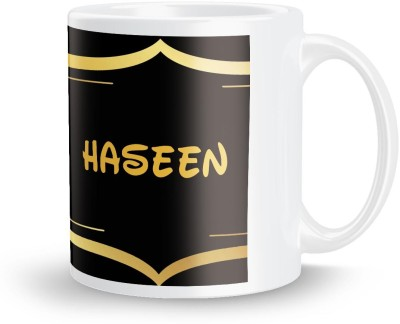 posterchacha Haseen Name Tea And Coffee  For Gift And Self Use Ceramic Mug