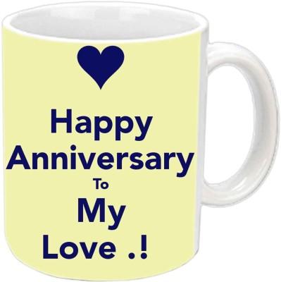 Jiya Creation1 Happy Anniversary To My Love White Ceramic Mug