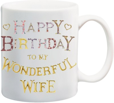 Awwsme Happy Birthday To Love MY Wonderful Wife Bone China Mug