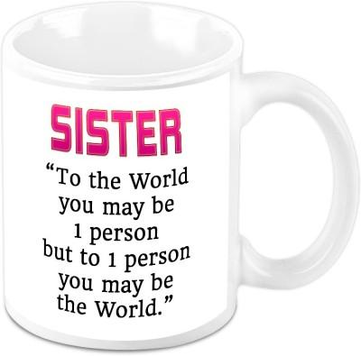 HomeSoGood My Sister Is My World Ceramic Mug
