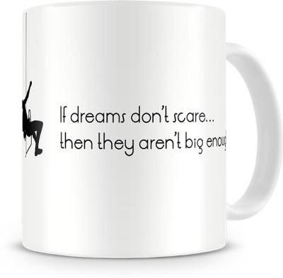 Print Haat Dream Big Life Ceramic Mug