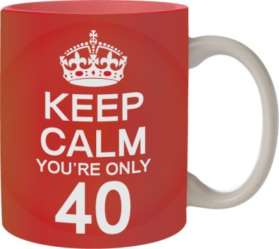 Nourish Keep Calm You,re Only 40 Ceramic Mug