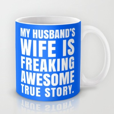 Astrode My Husband,S Wife Is Freaking Awesome Ceramic Mug
