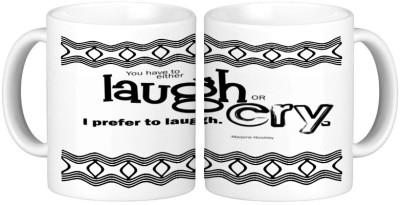 Shopmillions Laugh Or Cry Ceramic Mug