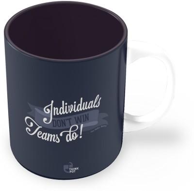 Thinkpot Individuals Don,t Win Teams Do - Sam Walton, Walmart Ceramic Mug