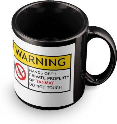 posterchacha Tanmay Do Not Touch Warning Ceramic Mug