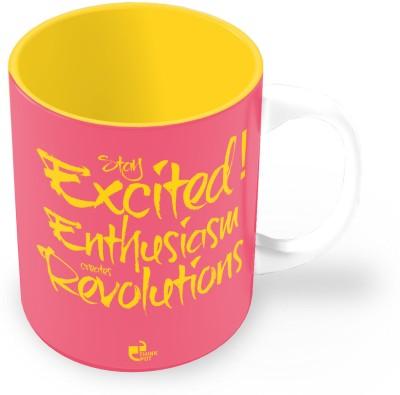 Thinkpot Stay Excited Enthusiasm Creates Revolutions Ceramic Mug