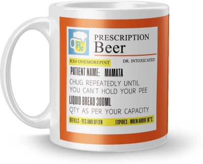 posterchacha Prescription Beer  For Patient Name Mamata For Gift And Self Use Ceramic Mug