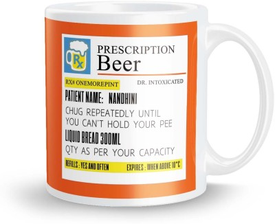 posterchacha  Prescription Beer  For Patient Name Nandhini For Gift And Self Use Ceramic Mug