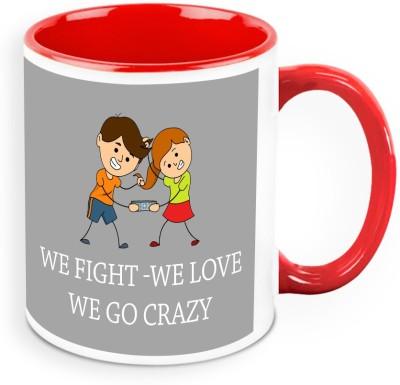 HomeSoGood We Fight We Love We Go Crazy Ceramic Mug