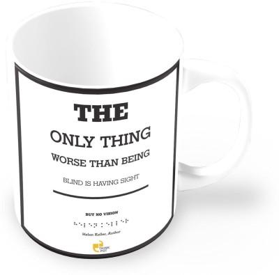 Thinkpot Having Sight But No Vision - Helen Keller, Author Ceramic Mug