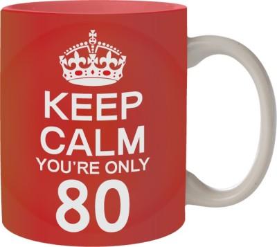 Nourish Keep Calm You,re Only 80 Ceramic Mug