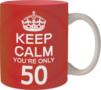 Nourish Keep Calm You,re Only 50 Ceramic Mug