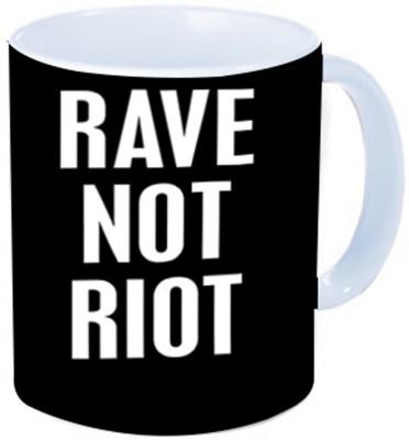 Rawkart rave not riot Ceramic Mug