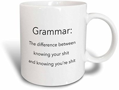 3dRose Grammar The Difference Between Knowing Your Shit and Knowing You,re Shit, Ceramic , 11-Oz Ceramic Mug