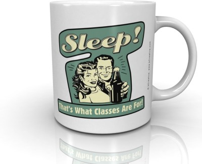 Bcreative Sleep! That's What Classes Are For! (Officially Licensed) Ceramic Mug