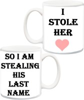 IZOR Gift for Husband/Wife;I Stole Her Heart, So I Am Stealing His Last Name Printed Ceramic Mug