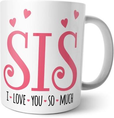 Chiraiyaa Happy Raksha Bandhan - Rakhi - Sis I love you so much - Quote Ceramic Mug