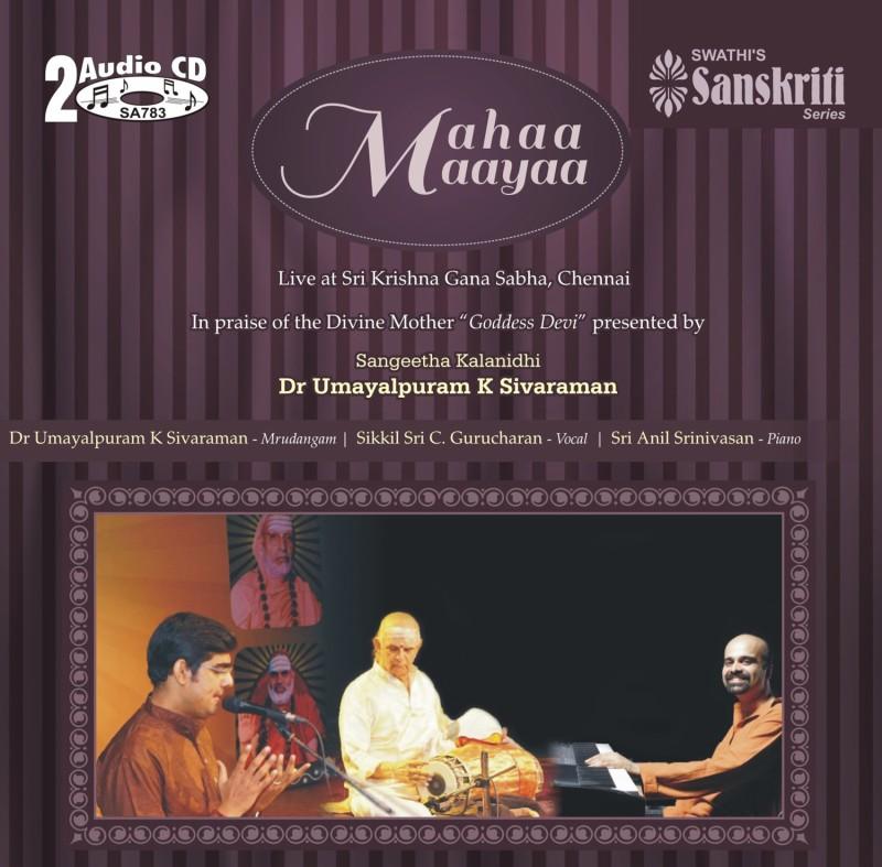 Mahaa Maayaa Audio CD Diamond Edition(Tamil - Sikkil Gurucharan, Dr Umayalpuram K Sivaraman, Anil Srinivasan)