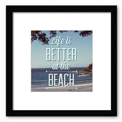 Dreambolic Life Is Better At Beach Poster Digital Reprint Painting