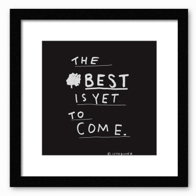 Dreambolic The Best Is Yet To Come Poster Digital Reprint Painting