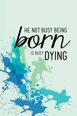 Crude Area Multi Colour Busy Born Or Busy Dying Poster By Crudearea (Posters Medium) Digital Reprint Painting