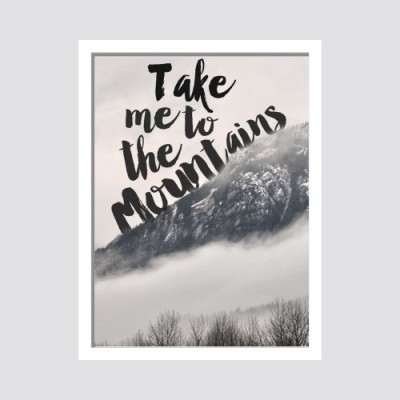 Oobinno Take me to Mountains Digital Reprint Painting