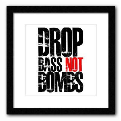 Dreambolic Drop Bass Not Bombs Poster Digital Reprint Painting