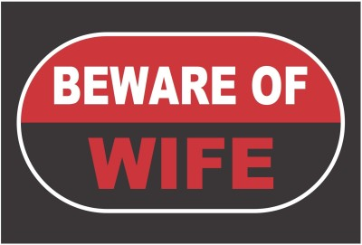 Funcart Beware Of Wife Photo Booth Board